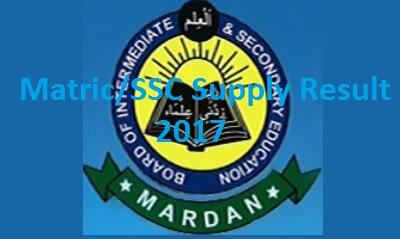 BISE Mardan Board SSC/Matric Supply Result 2017