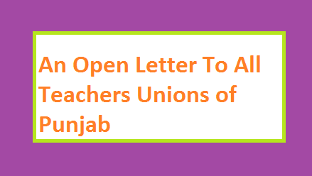 Open Letter to All Teachers Unions Regarding Problems Being Faced By School Educators of The Punjab