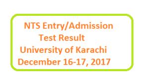 NTS Karachi University Entry-Admission Test Result Dec 2017 Online