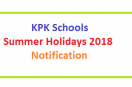 KPK Schools Summer Vacation Notification 2018