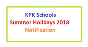 KPK School Summer Holiday Notification 2018