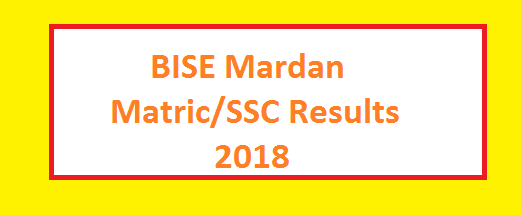 BISE Mardan Board SSC Part I, Part II, Matric, Class 9, Class 10 Results 2018 Online - Toppers List, Top Position Holders Names Science Arts Groups