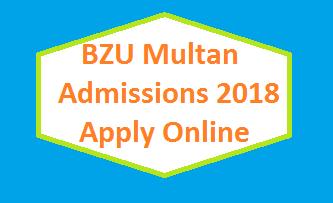 BZU Multan Admissions 2018 Apply Online - Session Fall MA MSC Programs