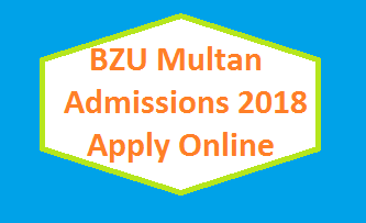 BZU Admission Fall 2018 – MA MSc Programs Apply Online