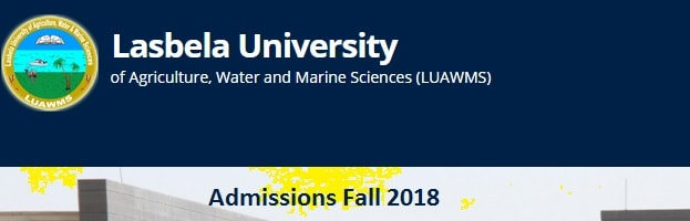 Lasbela University Admissions Fall 2018 - BS, MSc, MA MS Programs - Entry test and Merit List Online Wadh and Dera Murad Jamali Campuses