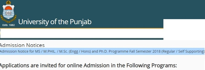 University of Punjab Masters MS, M Phil MSc Engineering and Honors PhD Programs Admission Notice Fall 2018 - Entry Test Result Dates and Merit List Display Dated