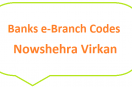 Nowshehra Virkan e-Branch Codes NBP BoP HBL Fresh Notes 2019 on Eid ul Fitr 1440 SBP 8877 Service