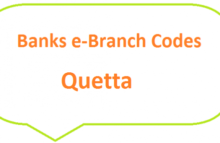 Banks e-Branch Codes Quetta for New Currency Notes on Eid