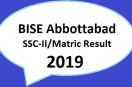 Board Online Result | BISE Abbottabad | SSC Part II/Matric Result 2019 | Class 10th Online