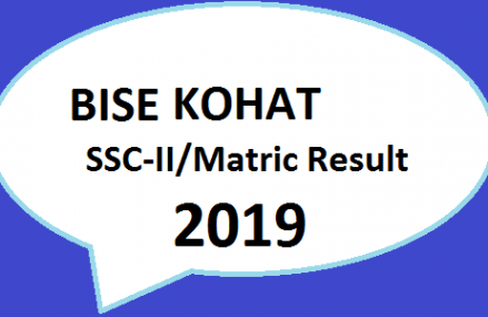 Board Online Result   BISE Kohat   SSC Part II/Matric Result 2019   Class 9th, 10th Online