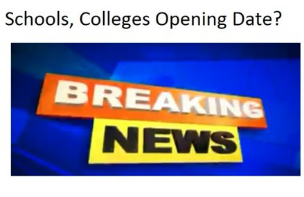 Schools and Colleges Will Be Opened in September (2020)